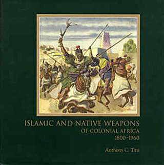 islamic and native weapons of colonial africa